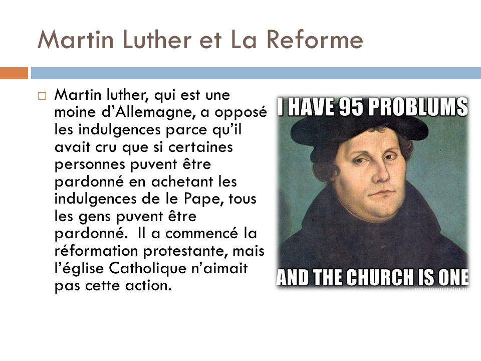 Martin Luther et La Reforme