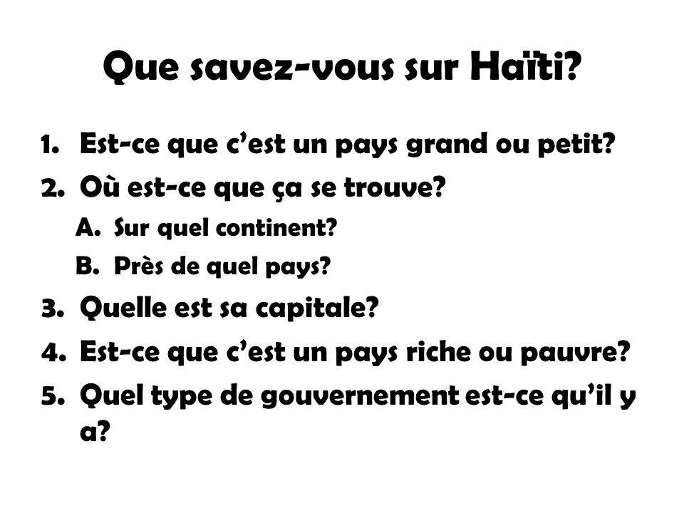 Que savez-vous sur Haïti