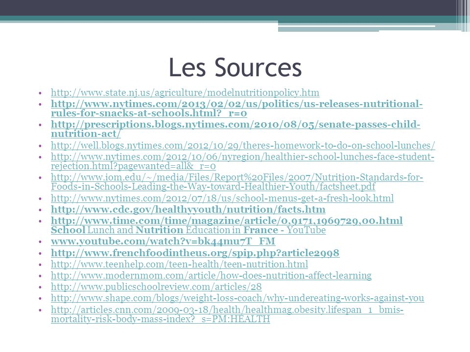 Les Sources http://www.state.nj.us/agriculture/modelnutritionpolicy.htm.
