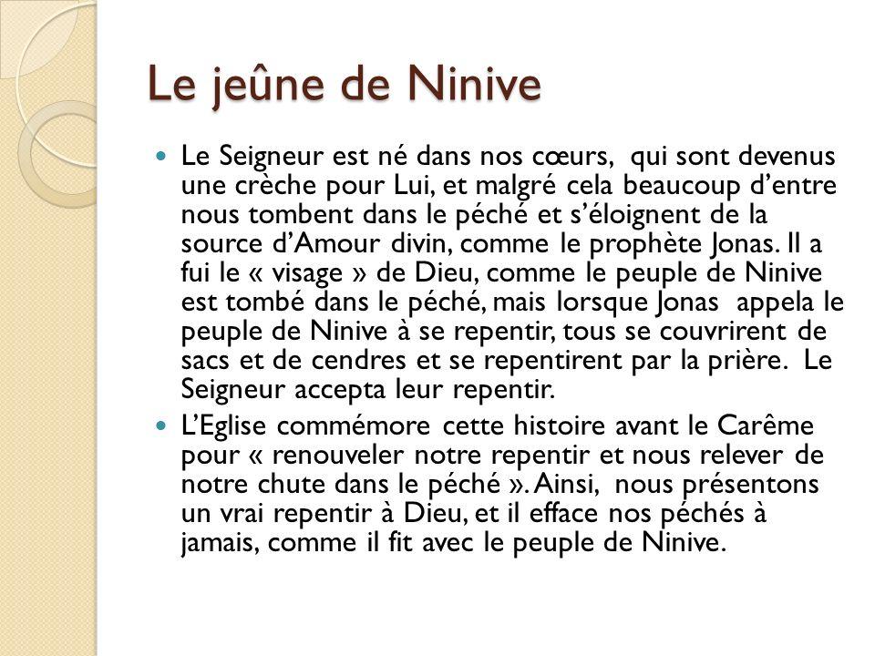 Le jeûne de Ninive