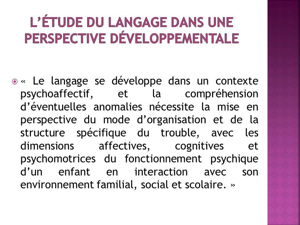 L'étude du langage dans une perspective développementale