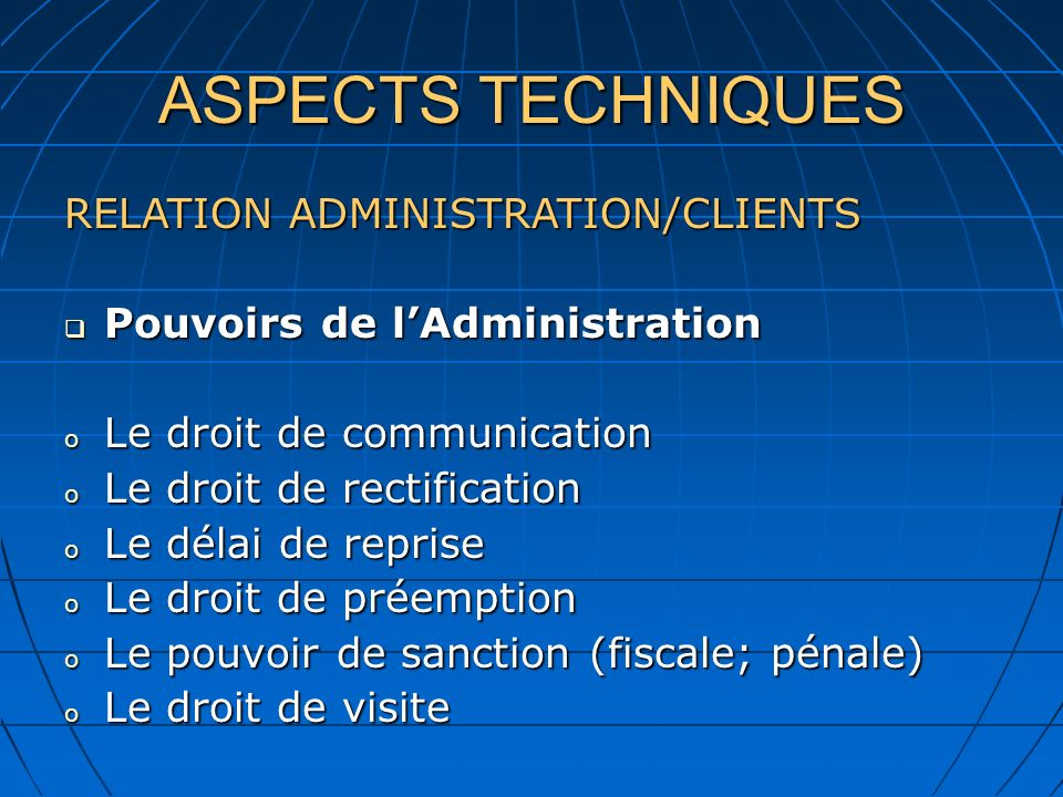 ASPECTS TECHNIQUES RELATION ADMINISTRATION/CLIENTS