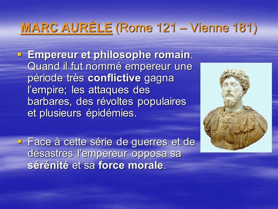 MARC AURÈLE (Rome 121 – Vienne 181)