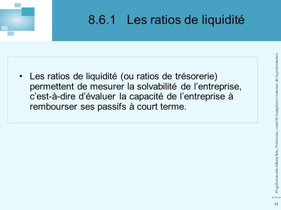 8.6.1 Les ratios de liquidité