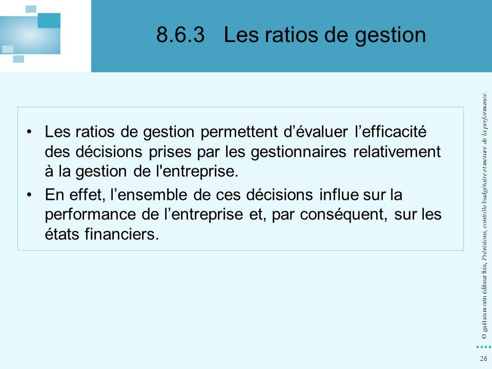 8.6.3 Les ratios de gestion