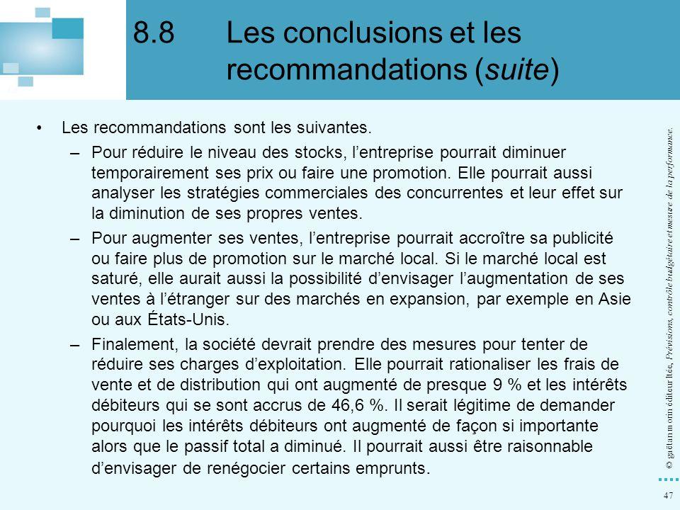 8.8 Les conclusions et les recommandations (suite)