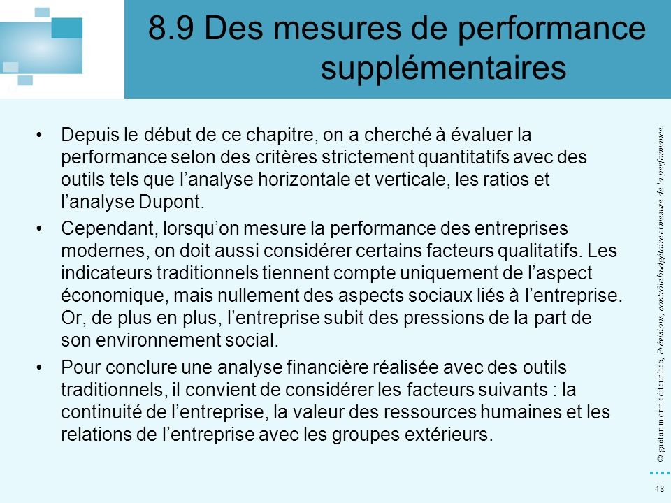 8.9 Des mesures de performance supplémentaires