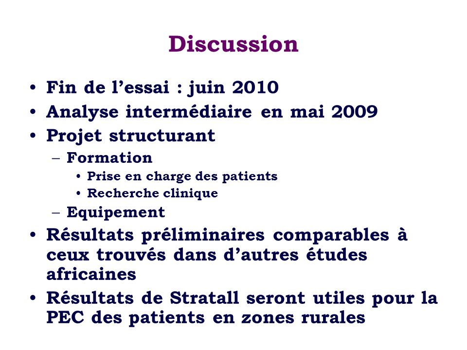 Discussion Fin de l'essai : juin 2010