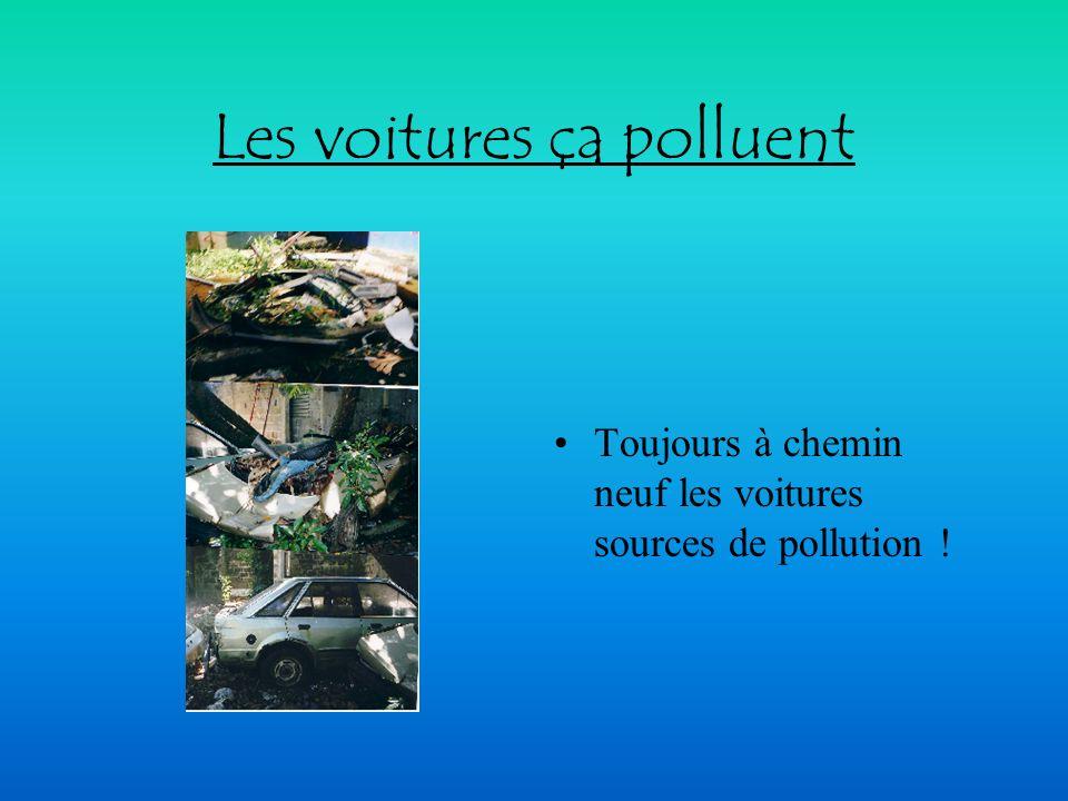 Les voitures ça polluent