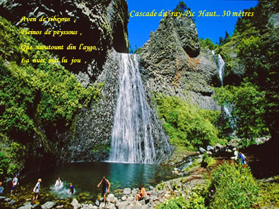 Cascade du ray-Pic Haut.. 30 mètres
