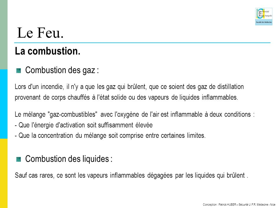 Le Feu. La combustion. Combustion des gaz : Combustion des liquides :