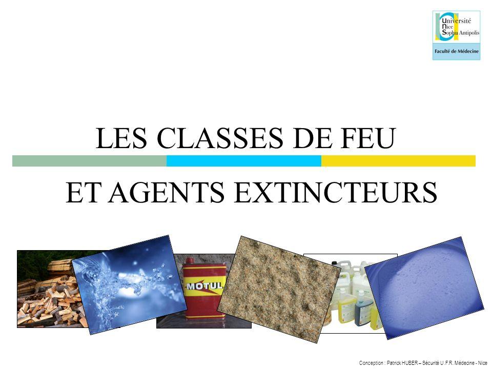 LES CLASSES DE FEU ET AGENTS EXTINCTEURS