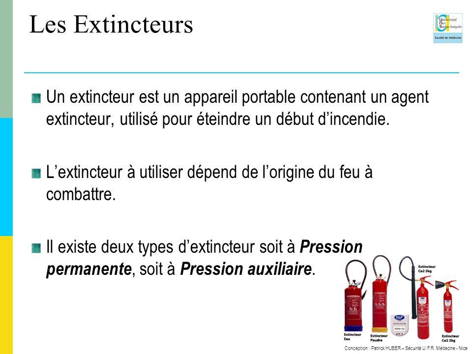 Les Extincteurs Un extincteur est un appareil portable contenant un agent extincteur, utilisé pour éteindre un début d'incendie.