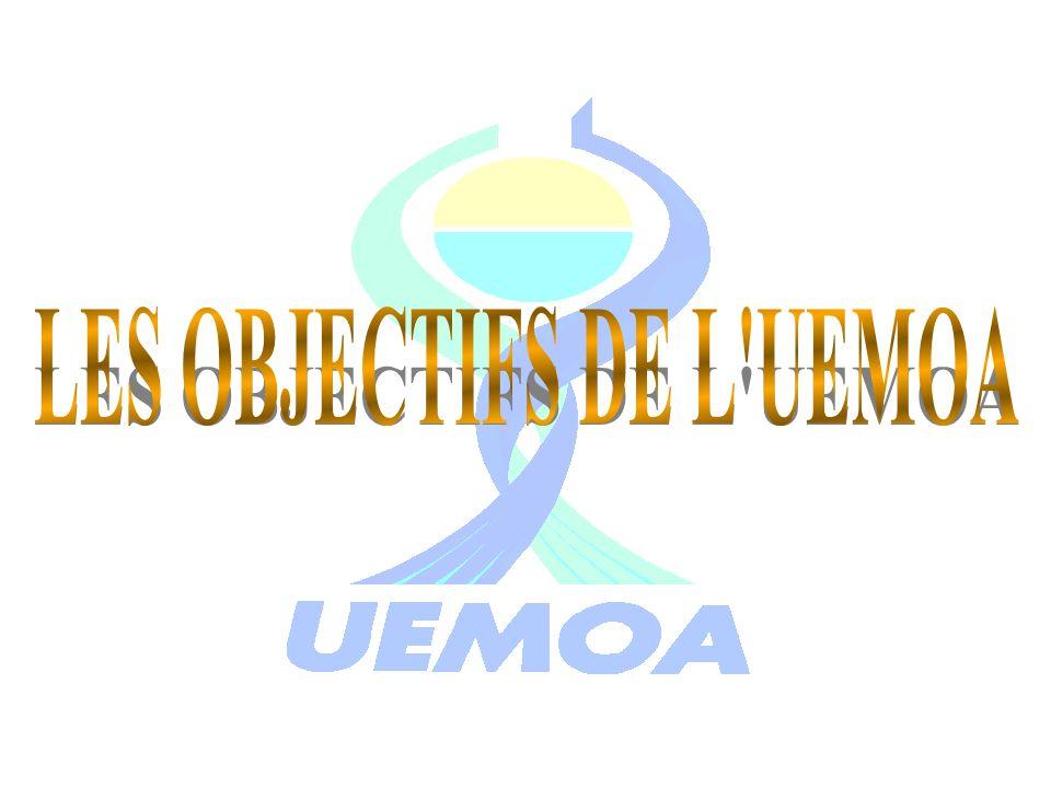 LES OBJECTIFS DE L UEMOA
