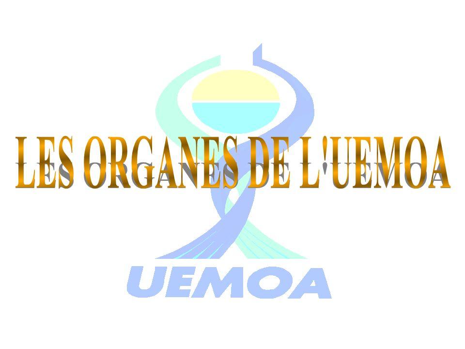 LES ORGANES DE L UEMOA
