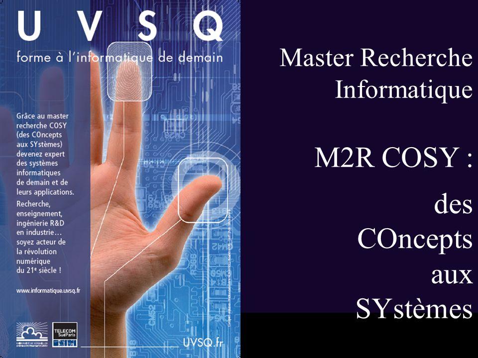 Master Recherche Informatique M2R COSY : des COncepts aux SYstèmes