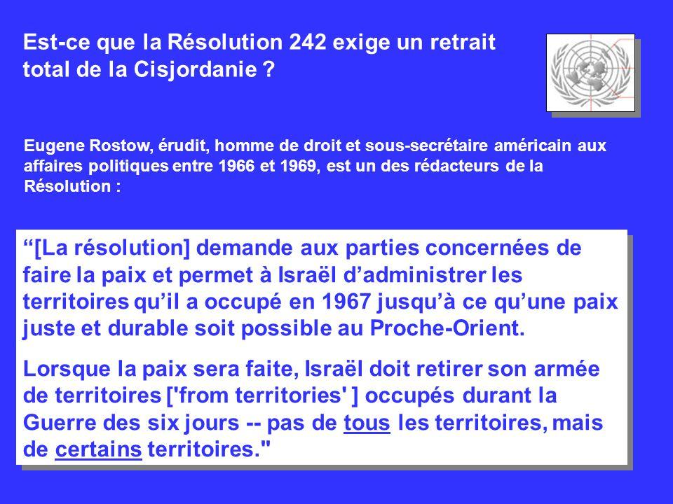 Est-ce que la Résolution 242 exige un retrait total de la Cisjordanie