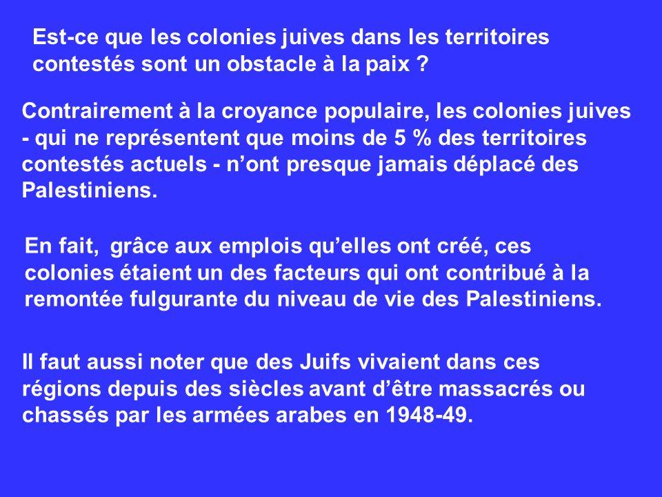 Est-ce que les colonies juives dans les territoires contestés sont un obstacle à la paix