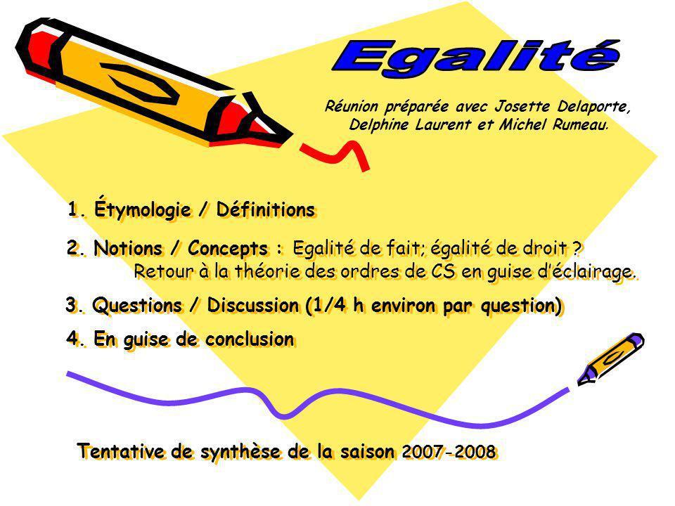 Egalité Réunion préparée avec Josette Delaporte, Delphine Laurent et Michel Rumeau.