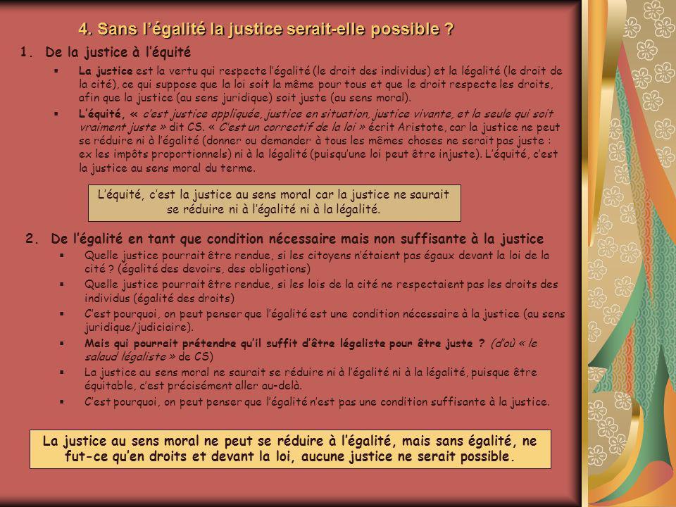 4. Sans l'égalité la justice serait-elle possible