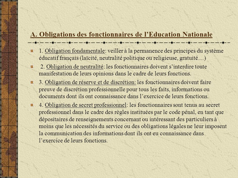 A. Obligations des fonctionnaires de l'Education Nationale