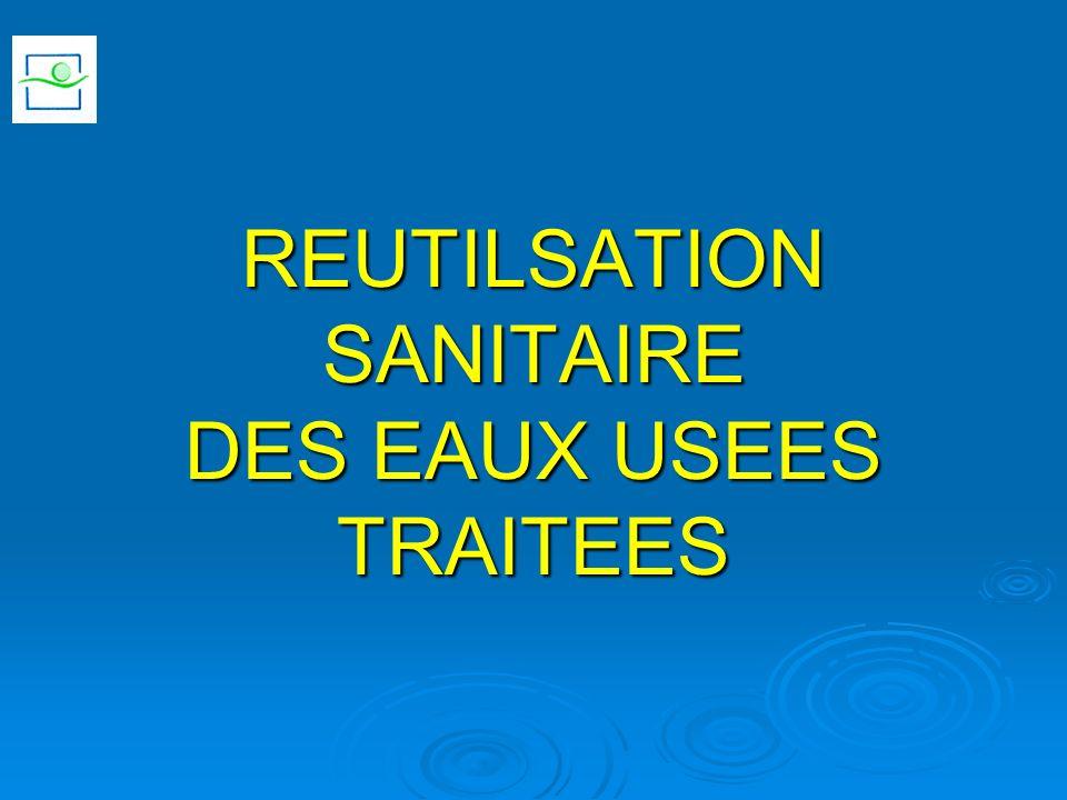 REUTILSATION SANITAIRE DES EAUX USEES TRAITEES