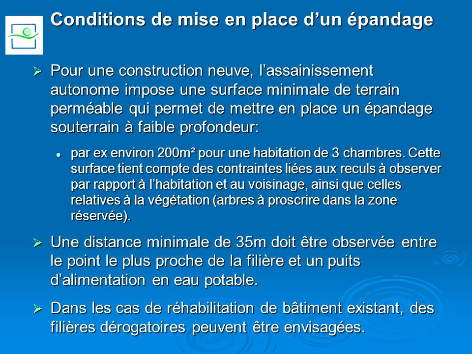 Conditions de mise en place d'un épandage
