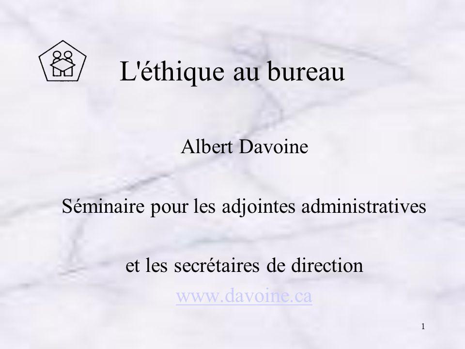 L éthique au bureau Albert Davoine
