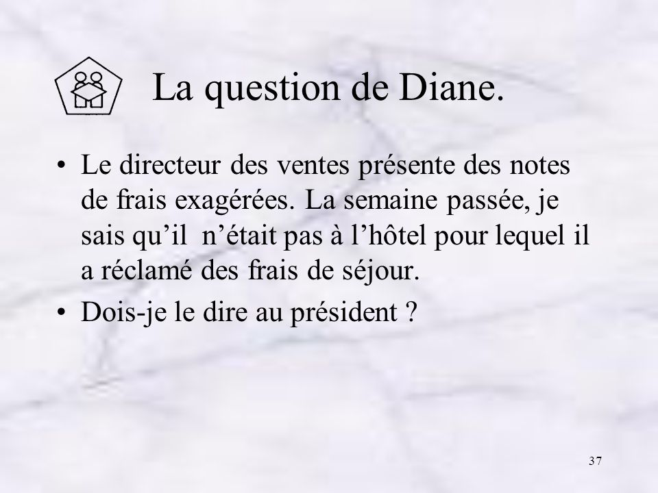 La question de Diane.