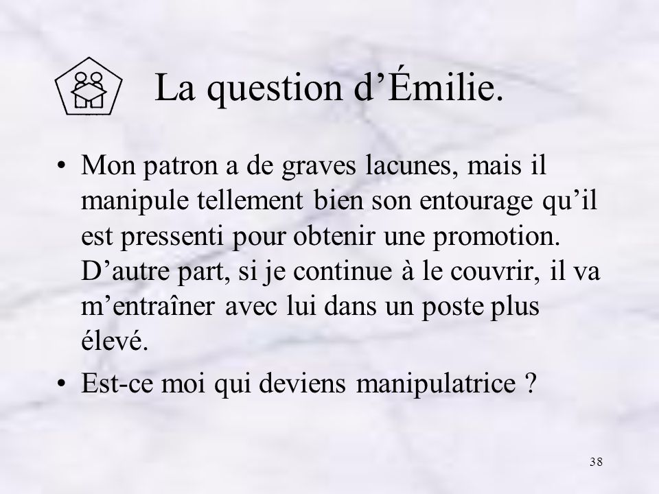 La question d'Émilie.