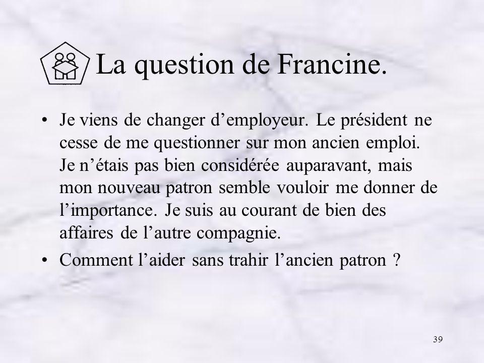 La question de Francine.