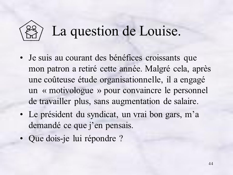 La question de Louise.