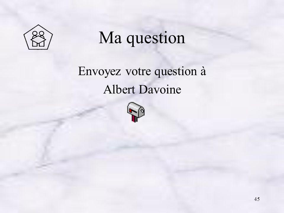 Envoyez votre question à