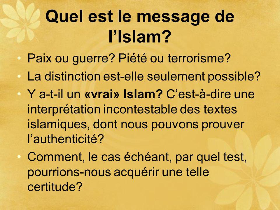 Quel est le message de l'Islam