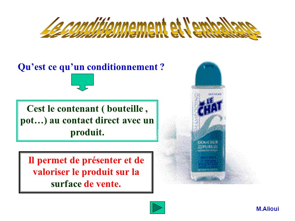 Le conditionnement et l emballage
