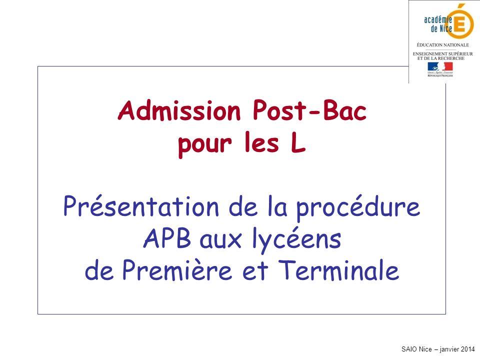 Admission Post-Bac pour les L Présentation de la procédure APB aux lycéens de Première et Terminale