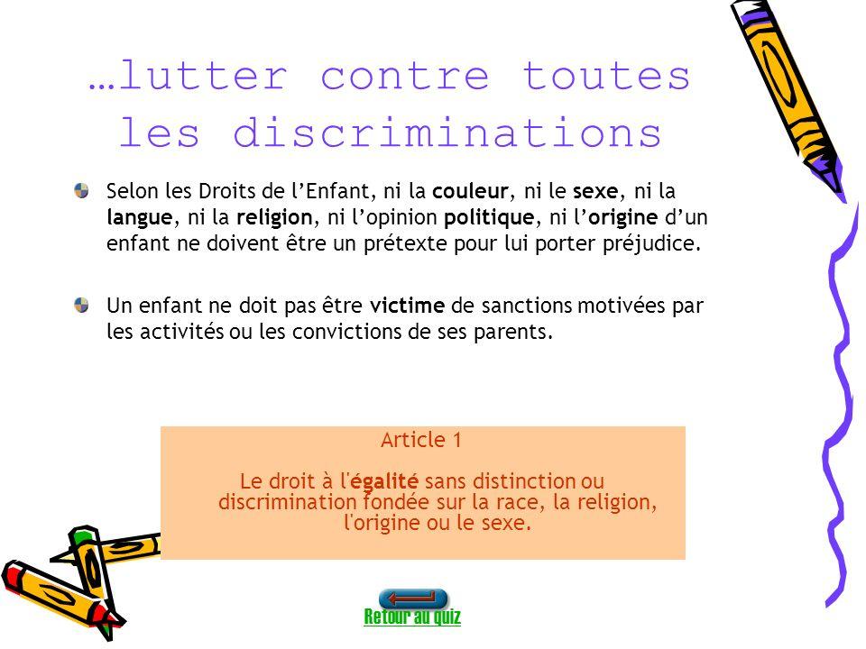 …lutter contre toutes les discriminations