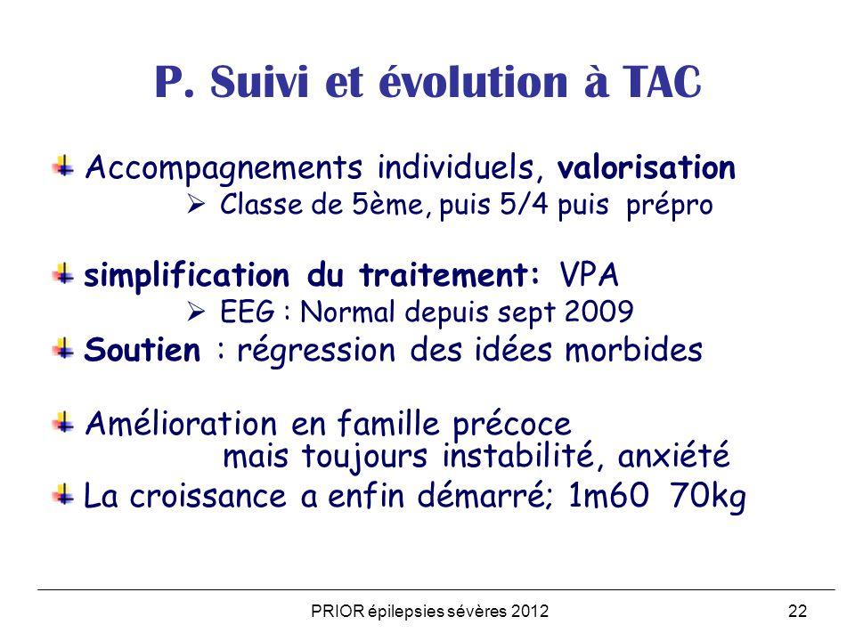 P. Suivi et évolution à TAC