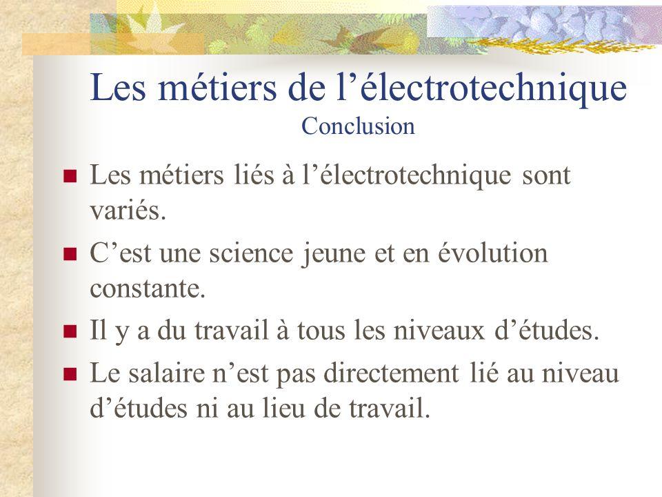 Les métiers de l'électrotechnique Conclusion