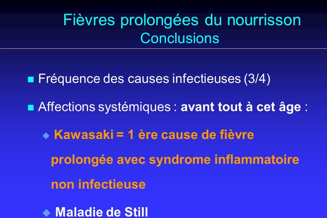 Fièvres prolongées du nourrisson Conclusions