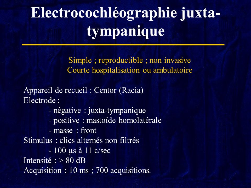 Electrocochléographie juxta-tympanique