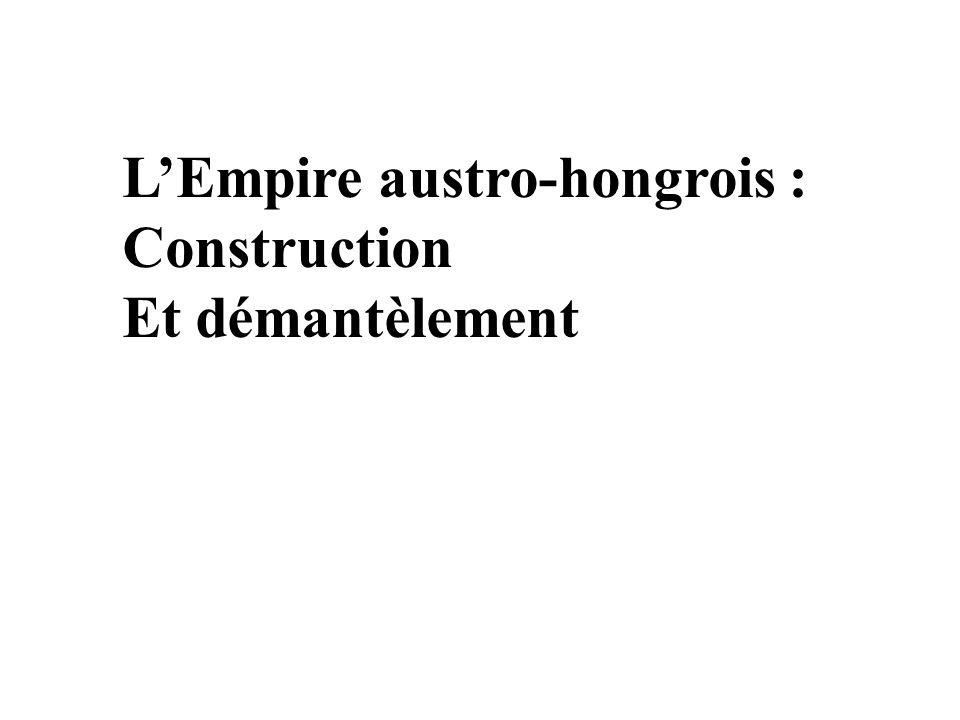 L'Empire austro-hongrois :