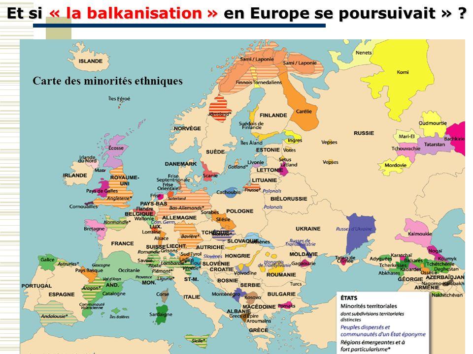 Et si « la balkanisation » en Europe se poursuivait »