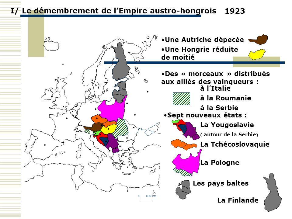 I/ Le démembrement de l'Empire austro-hongrois