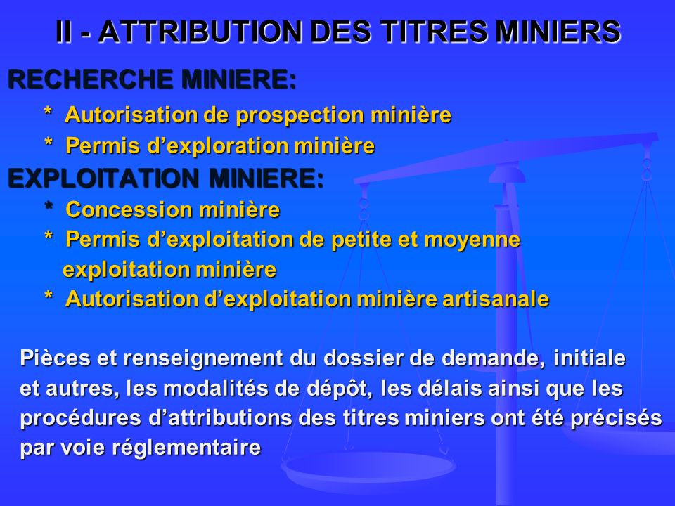 II - ATTRIBUTION DES TITRES MINIERS