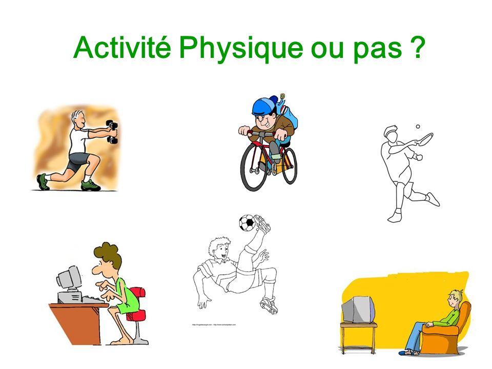 Activité Physique ou pas