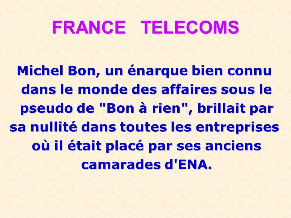 FRANCE TELECOMS Michel Bon, un énarque bien connu