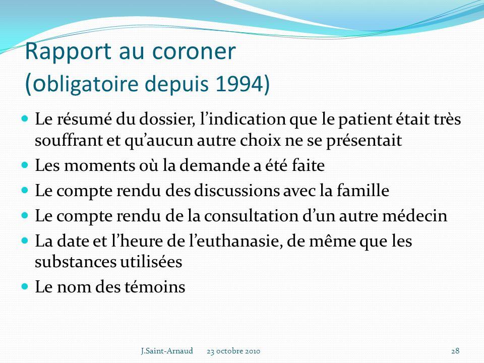 Rapport au coroner (obligatoire depuis 1994)