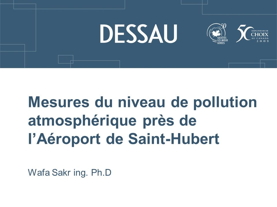 Mesures du niveau de pollution atmosphérique près de l'Aéroport de Saint-Hubert
