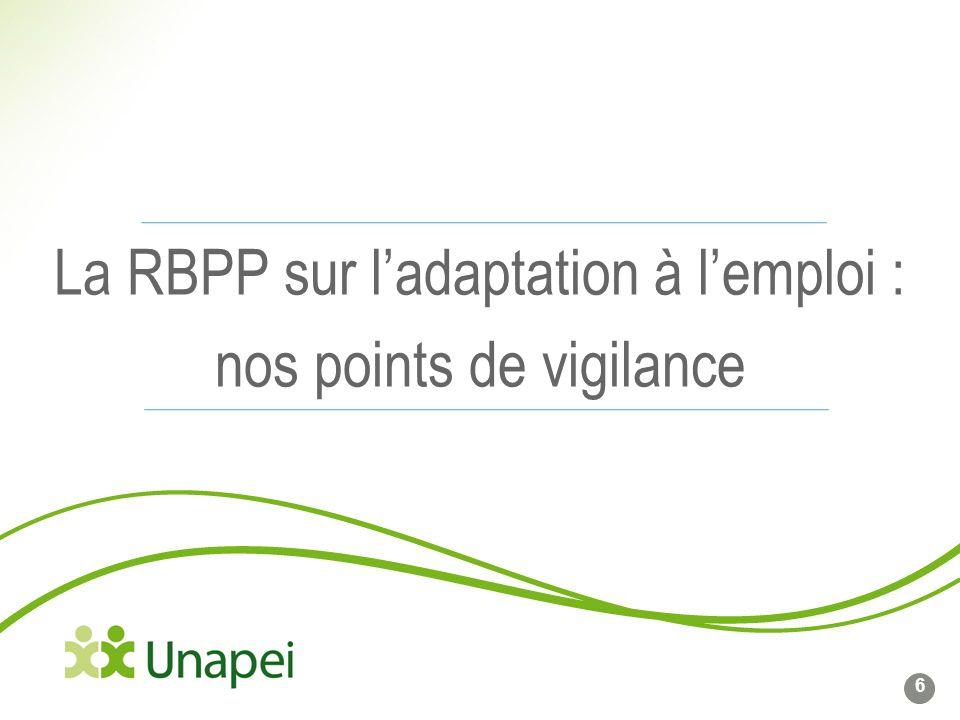 La RBPP sur l'adaptation à l'emploi : nos points de vigilance